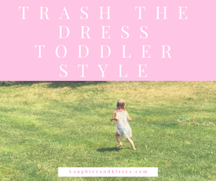 Trash the Dress Toddler Style