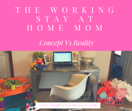 The Working Stay at Home Mom