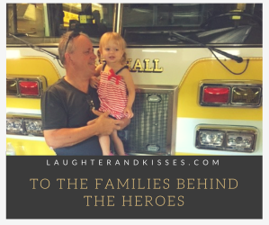 To The Families Behind The Heroes