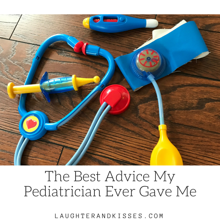 The Best Advice My Pediatrician Ever Gave Me