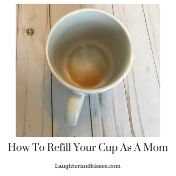 How To Refill Your Cup As A Mom3