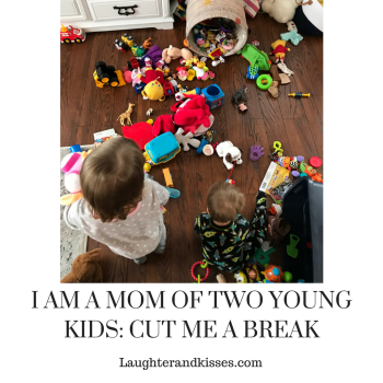 I AM A MOM OF TWO YOUNG KIDS_ CUT ME A BREAK4