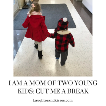 I AM A MOM OF TWO YOUNG KIDS_ CUT ME A BREAK6