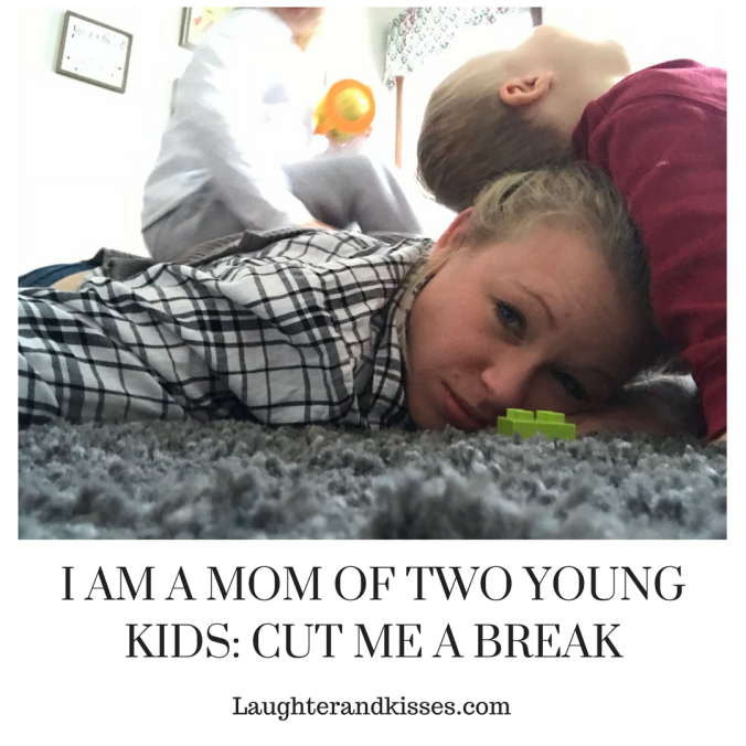 I AM A MOM OF TWO YOUNG KIDS_ CUT ME A BREAK8
