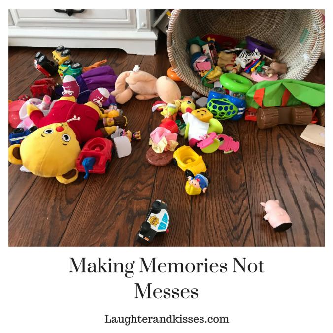 Making Memories Not Messes