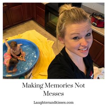 Making Memories Not Messes2