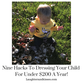 Nine hacks to dressing your child to the Nines for under $200 a year!