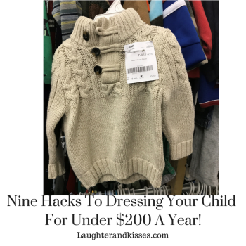 Nine hacks to dressing your child to the Nines for under $200 a year!2
