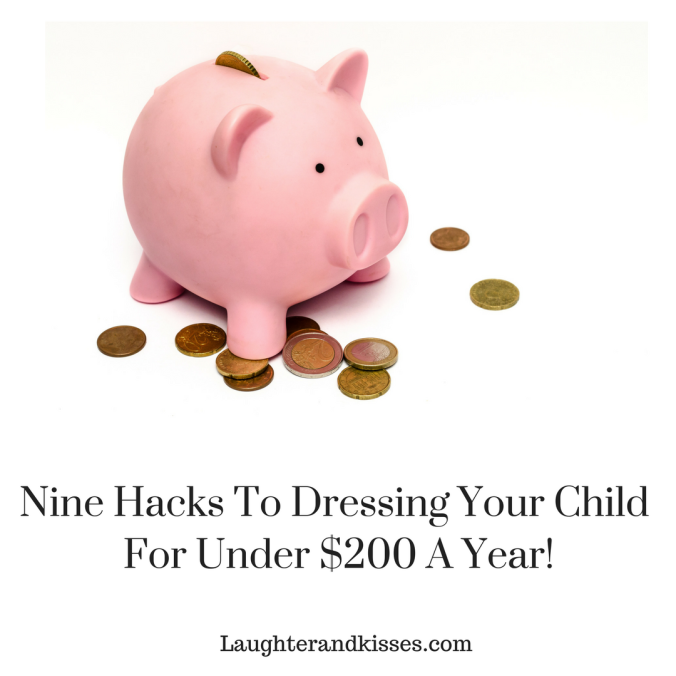 Nine hacks to dressing your child to the Nines for under $200 a year!8
