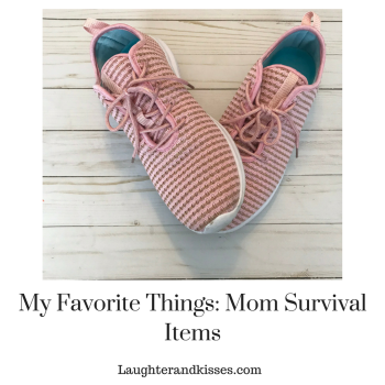 My Favorite Things_ Mom Survival Items