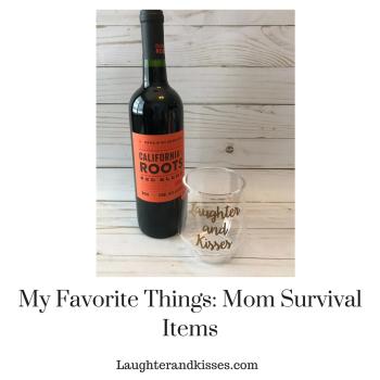 My Favorite Things_ Mom Survival Items3