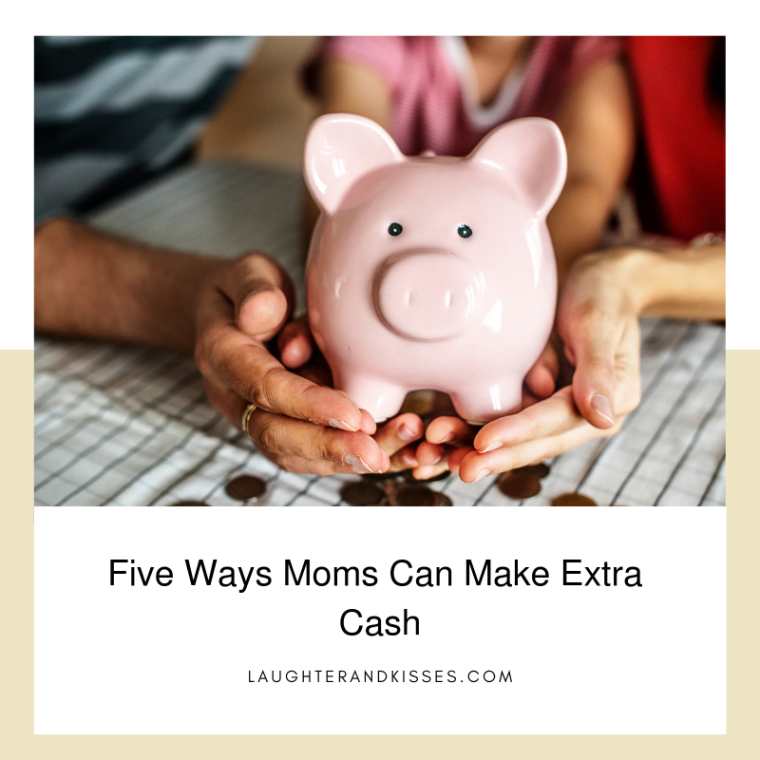 Five Ways Moms Can Make Extra Cash3