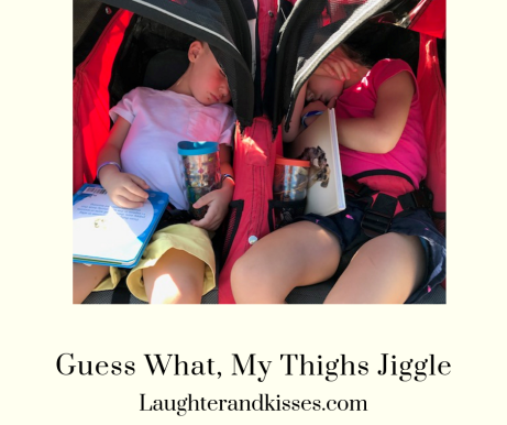 Guess what, my thighs jiggle2