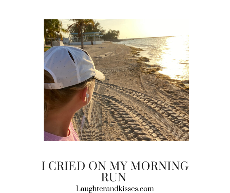 i cried on my morning run